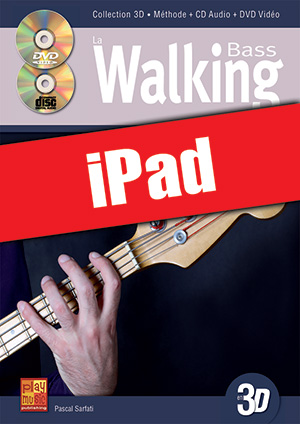 La walking bass en 3D (iPad)