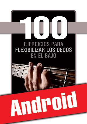 100 ejercicios para flexibilizar los dedos en el bajo (Android)