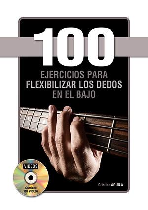 100 ejercicios para flexibilizar los dedos en el bajo