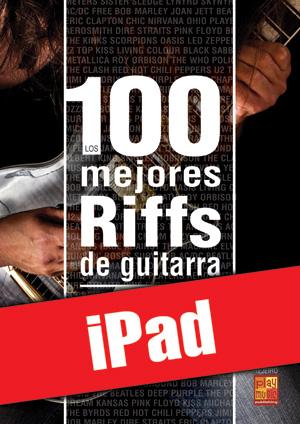 Los 100 mejores riffs de guitarra (iPad)