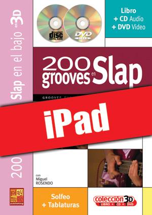 200 grooves en slap en 3D (iPad)
