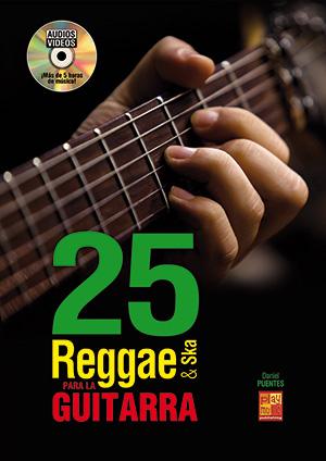 25 reggae & ska para la guitarra