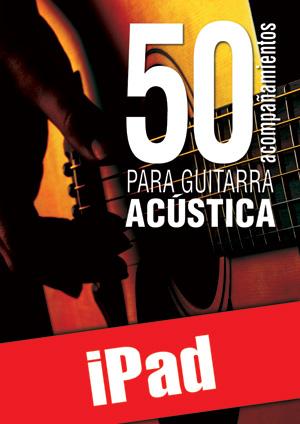 50 acompañamientos para la guitarra acústica (iPad)
