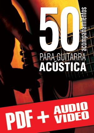 50 acompañamientos para la guitarra acústica (pdf + mp3 + vídeos)
