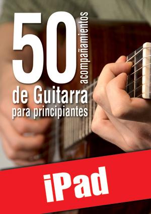 50 acompañamientos de guitarra para principiantes (iPad)