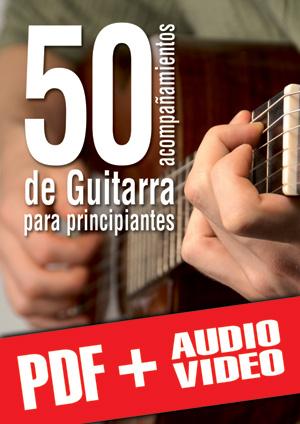 50 acompañamientos de guitarra para principiantes (pdf + mp3 + vídeos)