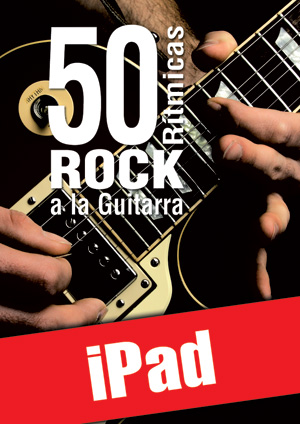 50 rítmicas rock a la guitarra (iPad)