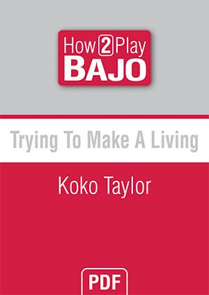Trying To Make A Living - Koko Taylor