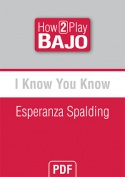 I Know You Know - Esperanza Spalding