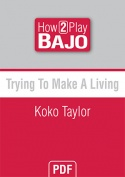 Trying To Make A Living - Koko Taylor
