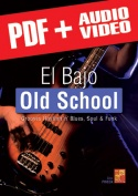 El bajo old school (pdf + mp3 + vídeos)