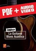 Empiezo la guitarra blues acústica (pdf + mp3 + vídeos)