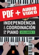 Independencia & coordinación en el piano - Volumen 1 (pdf + mp3 + vídeos)