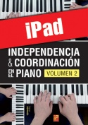 Independencia & coordinación en el piano - Volumen 2 (iPad)