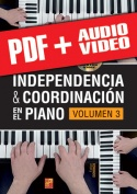 Independencia & coordinación en el piano - Volumen 3 (pdf + mp3 + vídeos)