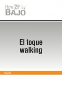 El toque walking
