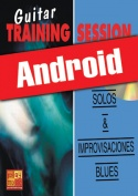 Guitar Training Session - Solos & improvisaciones blues (Android)