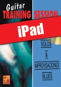 Guitar Training Session - Solos & improvisaciones blues (iPad)