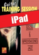 Guitar Training Session - Solos & improvisaciones jazz (iPad)