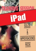 Guitar Training Session - Solos & improvisaciones rock (iPad)