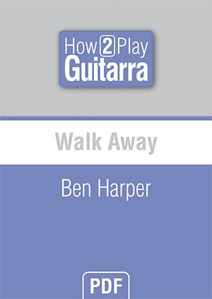 Walk Away - Ben Harper