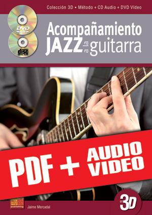 Acompañamiento jazz a la guitarra en 3D (pdf + mp3 + vídeos)