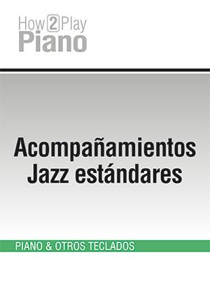 Acompañamientos Jazz estándares #1