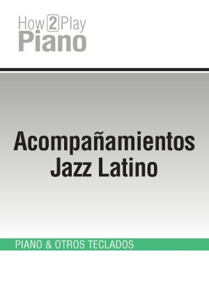 Acompañamientos Jazz Latino