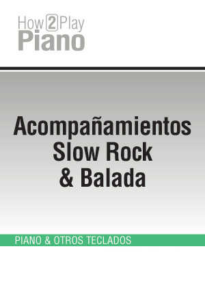 Acompañamientos Slow Rock & Balada