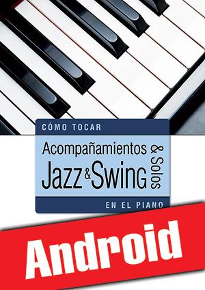Acompañamientos y solos jazz y swing en el piano (Android)