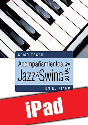 Acompañamientos y solos jazz y swing en el piano (iPad)