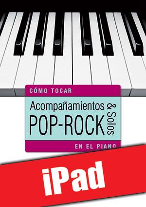 Acompañamientos y solos pop-rock en el piano (iPad)