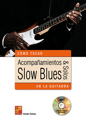 Acompañamientos & solos slow blues en la guitarra