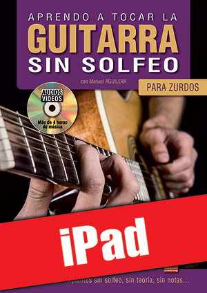 Aprendo a tocar la guitarra sin solfeo / para zurdos (iPad)
