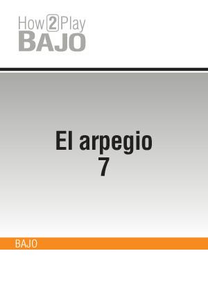 El arpegio 7