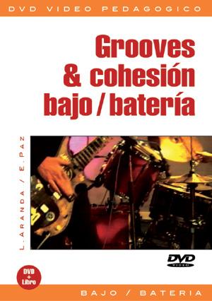 Grooves & cohesión bajo/batería