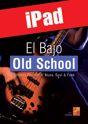 El bajo old school (iPad)