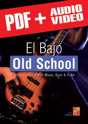 El bajo old school (pdf + mp3 + vídeos)