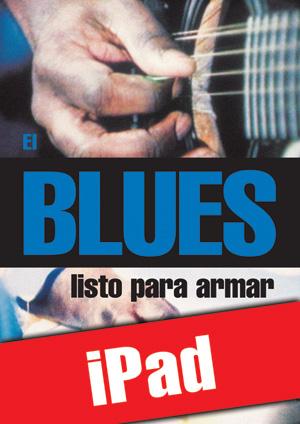 El blues listo para armar (iPad)
