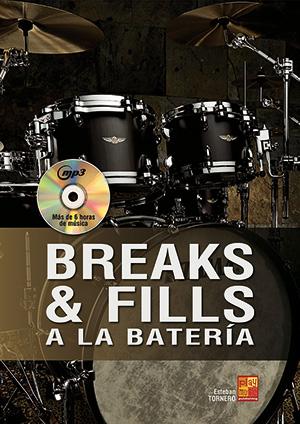 Breaks & fills a la batería