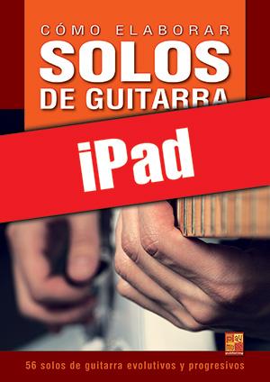 Cómo elaborar solos de guitarra (iPad)