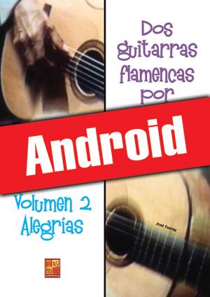 Dos guitarras flamencas por fiesta - Alegrías (Android)