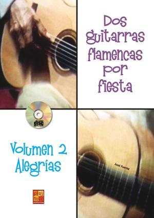 Dos guitarras flamencas por fiesta - Alegrías (Volumen 2)
