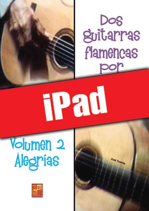 Dos guitarras flamencas por fiesta - Alegrías (iPad)