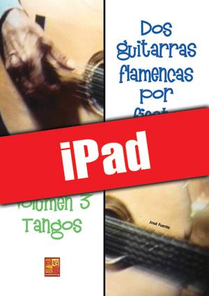 Dos guitarras flamencas por fiesta - Tangos (iPad)