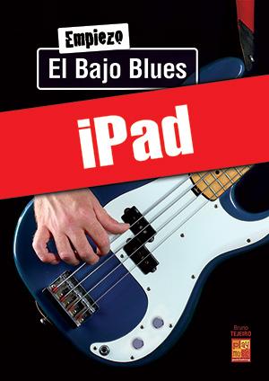 Empiezo el bajo blues (iPad)
