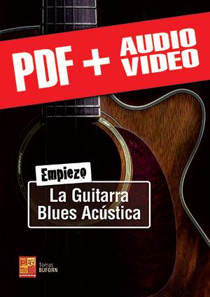Empiezo la guitarra blues acústica (pdf + mp3 + vídeos)