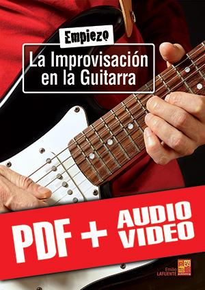 Empiezo la improvisación en la guitarra (pdf + mp3 + vídeos)