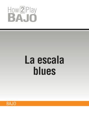 La escala blues