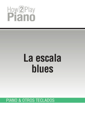 La escala blues